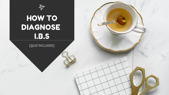 IBS: how to diagnose it by yourself in 2 minutes [QUIZ INCLUDED]