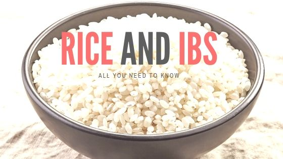 Rice And IBS: All You Need To Know.